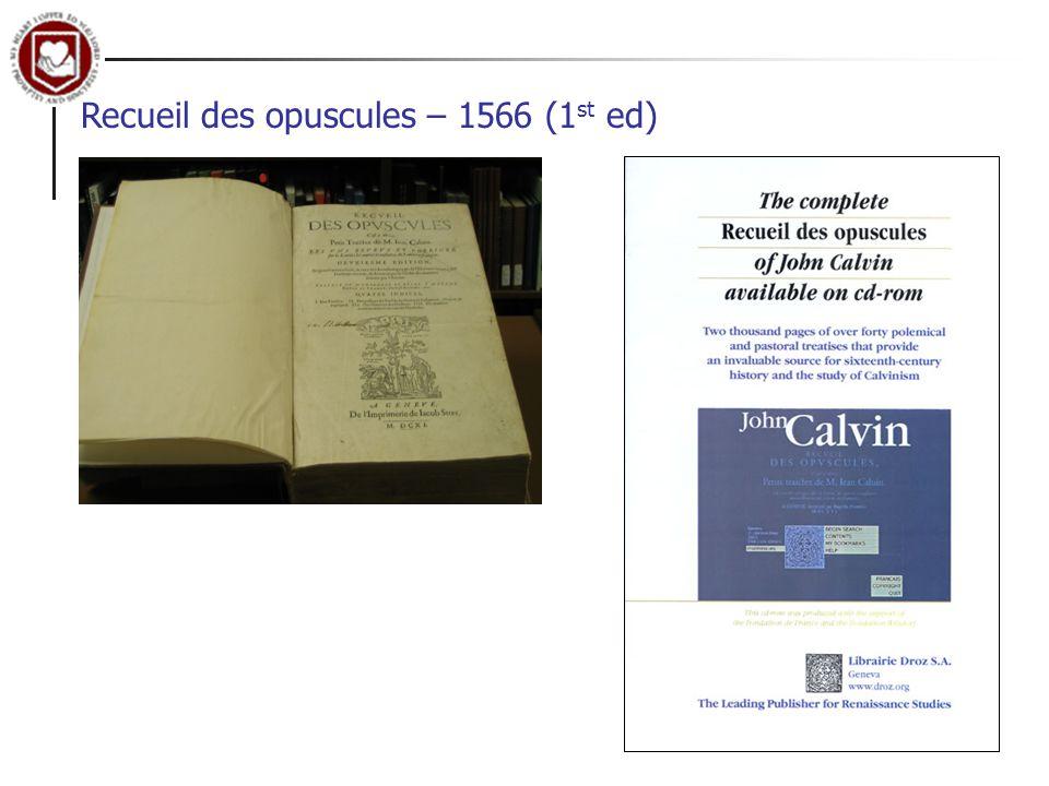 Recueil des opuscules – 1566 (1 st ed)