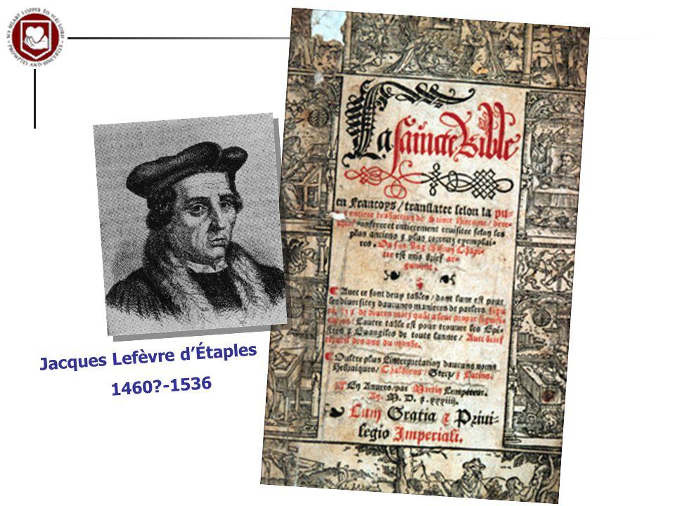 Jacques Lefèvre d'Étaples 1460 -1536
