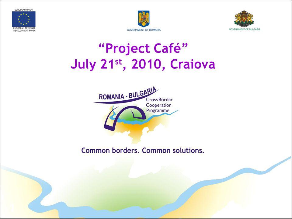 """1 """"Project Café"""" July 21 st, 2010, Craiova"""