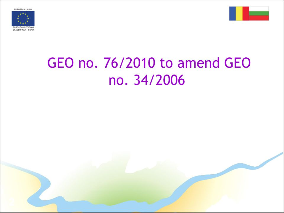 2 GEO no. 76/2010 to amend GEO no. 34/2006