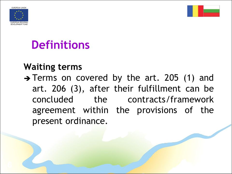 6 Definitions Waiting terms  Terms on covered by the art.