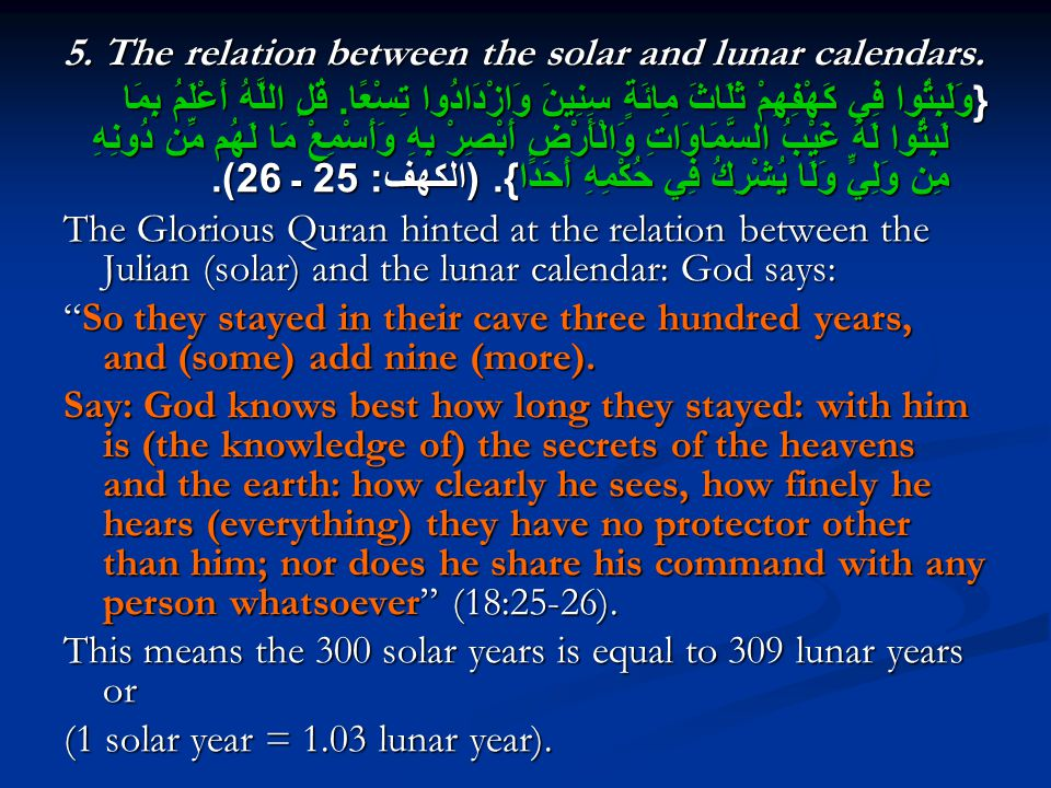 5. The relation between the solar and lunar calendars.
