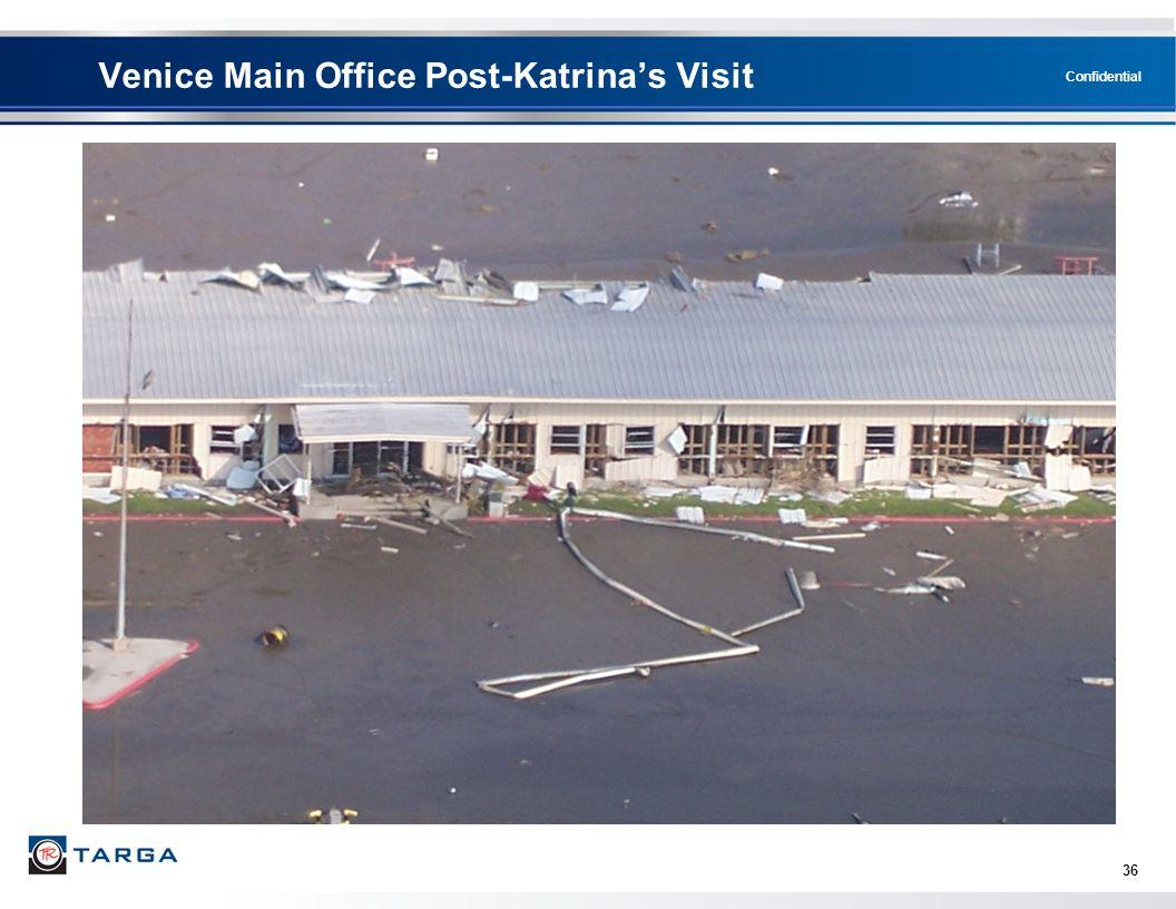Confidential 36 Venice Main Office Post-Katrina's Visit
