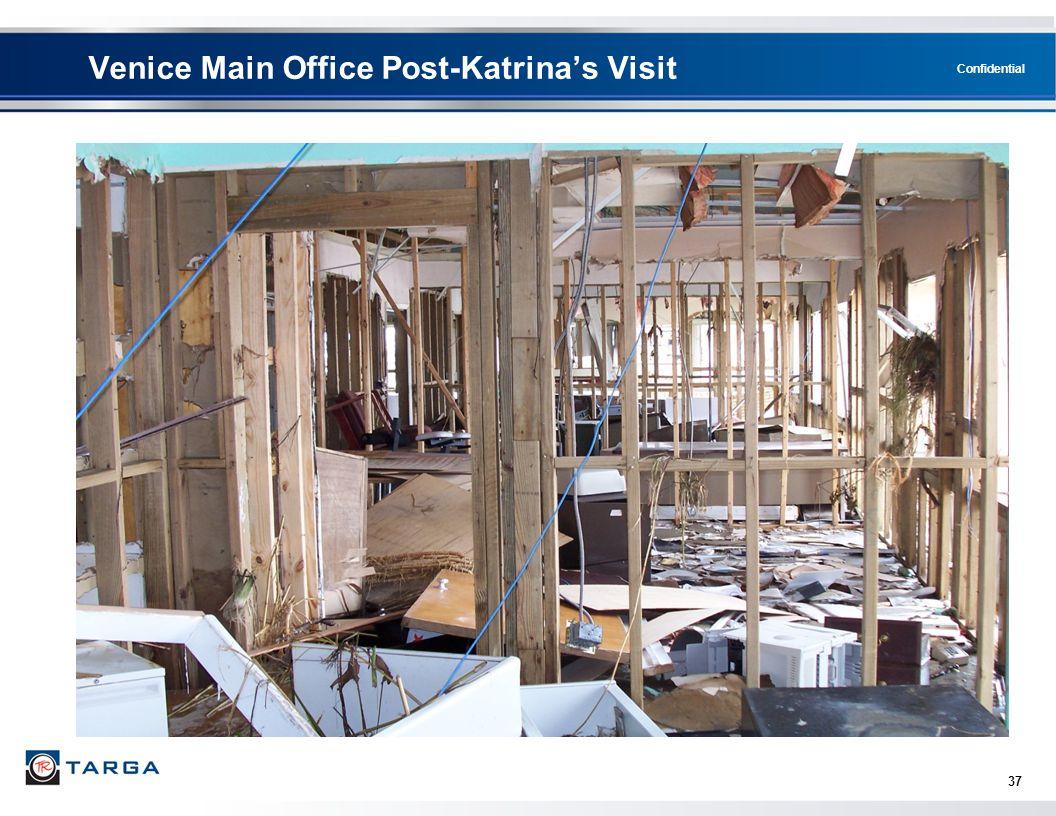 Confidential 37 Venice Main Office Post-Katrina's Visit