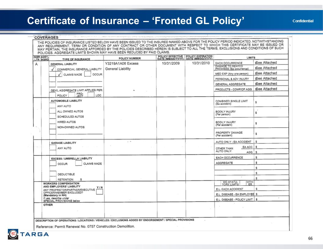 Confidential Certificate of Insurance – 'Fronted GL Policy' 66