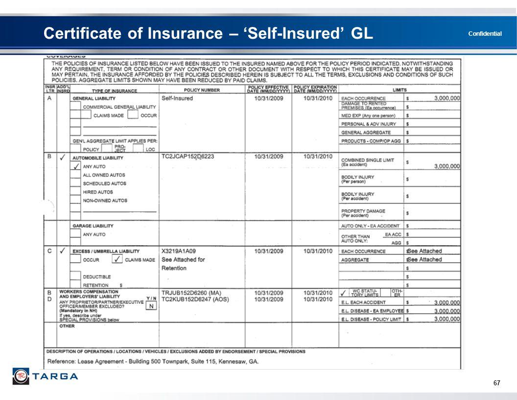 Confidential Certificate of Insurance – 'Self-Insured' GL 67