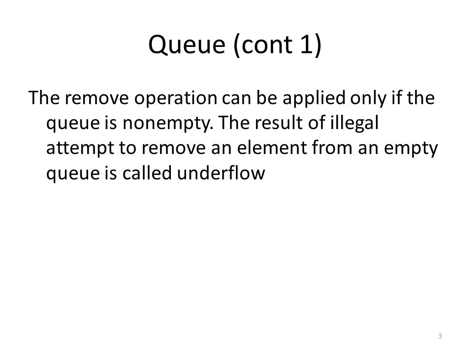 Linked Implementation of Queues X=remove(q): If(empty(q)){ printf( queue underflow\n ); exit(1); } P=q.front; X=info(p); q.front=next(p); If(q.front==null)q.rear=null; Freenode(p); Return(x); 14