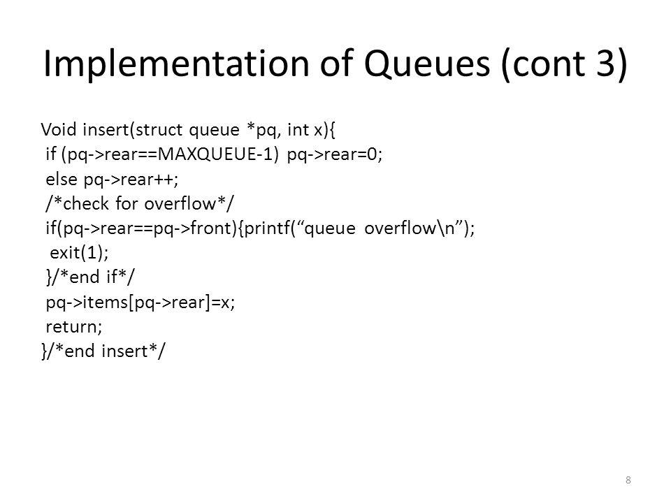 Queue as a Circular List Void insert(NODEPTR *pq, int x){ NODEPTR p; p=getnode(); p->info=x; if(empty(pq)) *pq=p; else p->next=(*pq)->next; (*pq)->next=p; *pq=p; return; }/*end insert*/ Note that insert(&q,x) is equivalent to push(&q,x); q=q->next; 29