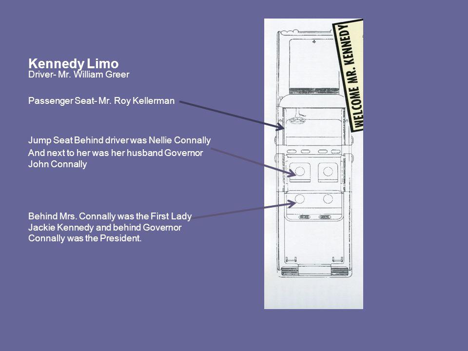 Kennedy Limo Driver- Mr. William Greer Passenger Seat- Mr.
