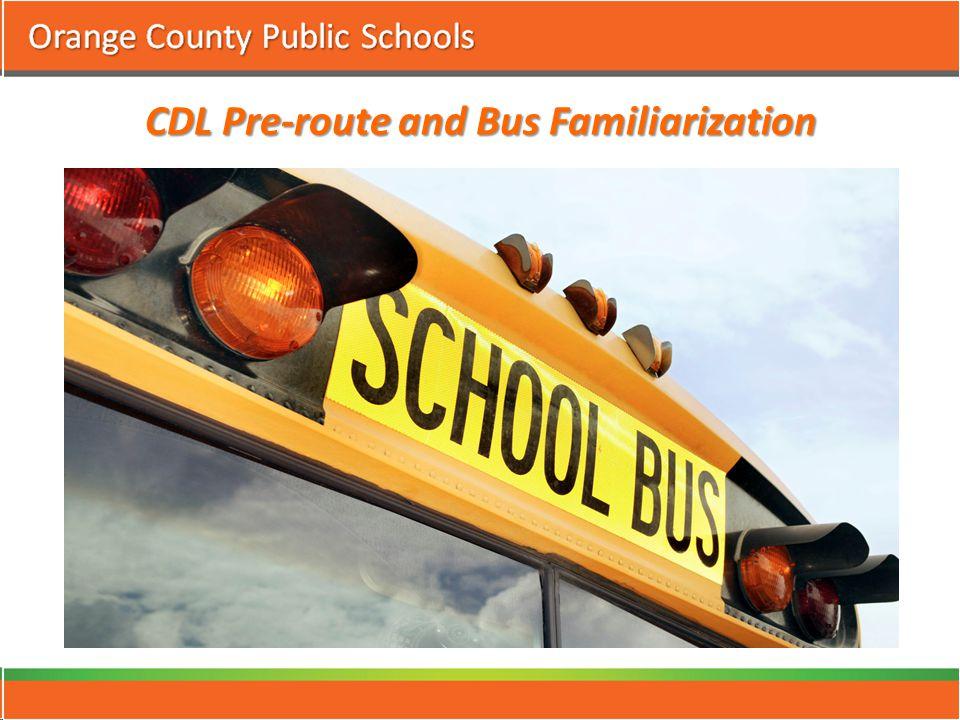 CDL Pre-route and Bus Familiarization