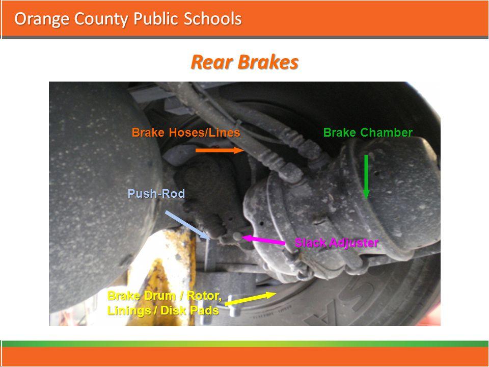 Rear Brakes Brake Hoses/Lines Brake Chamber Slack Adjuster Push-Rod Brake Drum / Rotor, Linings / Disk Pads