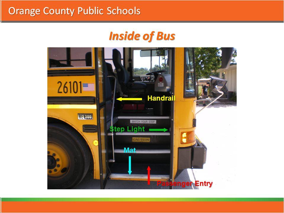Inside of Bus Passenger Entry Step Light Mat Handrail