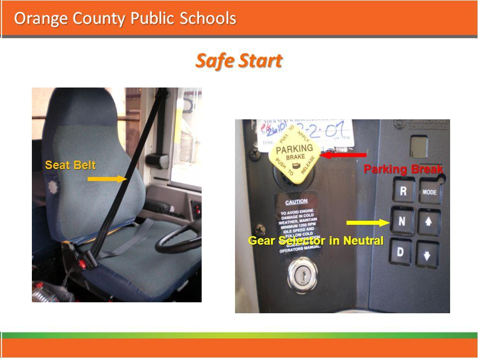 Safe Start Seat Belt Parking Break Gear Selector in Neutral