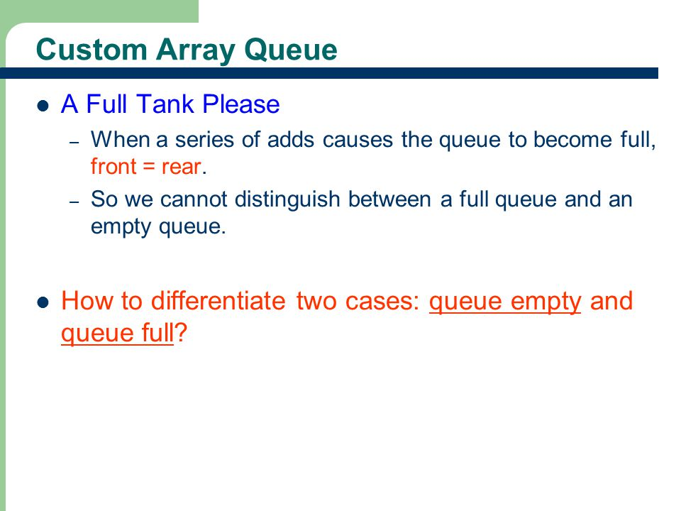 24 Custom Array Queue A Full Tank Please rear front rear front