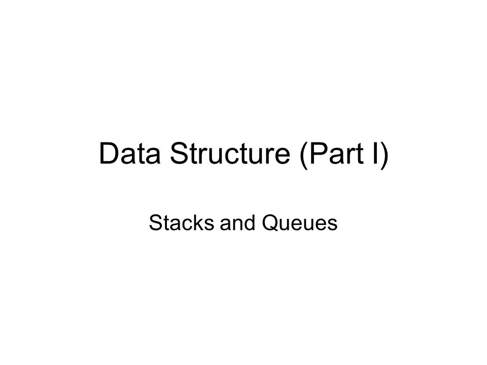 Introduction to Stack An stack is a ordered list in which insertion and deletions are made at one end.