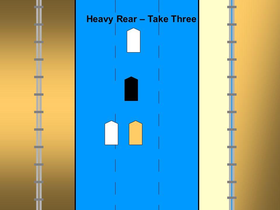 Heavy Rear – Take Three 50/100M