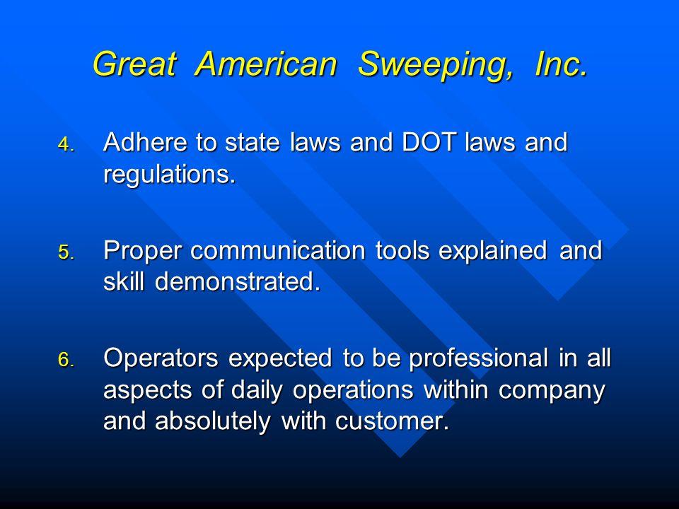 Great American Sweeping, Inc.7.