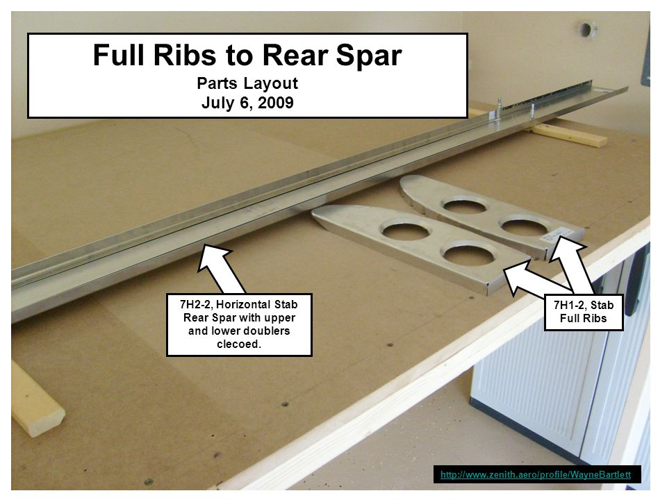 Full Ribs to Rear Spar Parts Layout July 6, 2009 http://www.zenith.aero/profile/WayneBartlett 7H2-2, Horizontal Stab Rear Spar with upper and lower doublers clecoed.