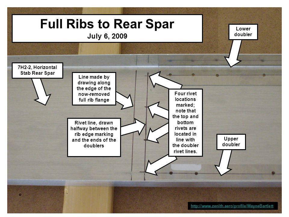 http://www.zenith.aero/profile/WayneBartlett Lower doubler Full Ribs to Rear Spar July 6, 2009 7H2-2, Horizontal Stab Rear Spar Line made by drawing a