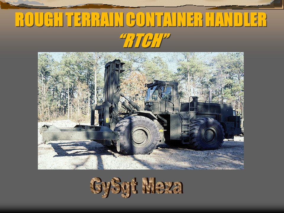 "ROUGH TERRAIN CONTAINER HANDLER ""RTCH"""