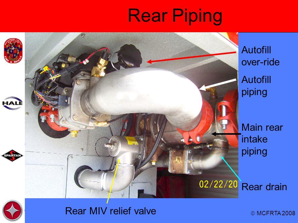  MCFRTA 2008 Rear Piping Autofill over-ride Autofill piping Main rear intake piping Rear drain Rear MIV relief valve