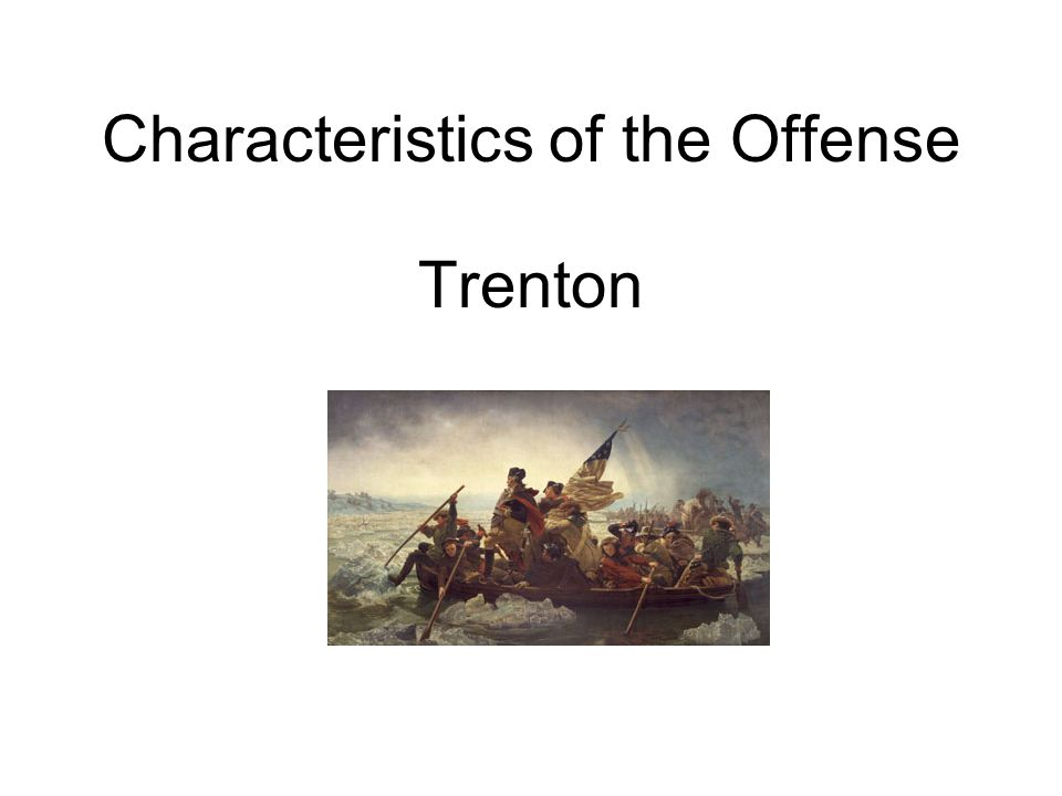 Characteristics of the Offense Trenton