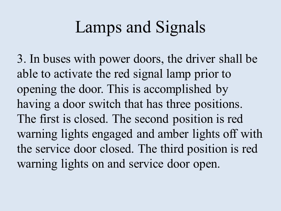 Lamps and Signals 3.