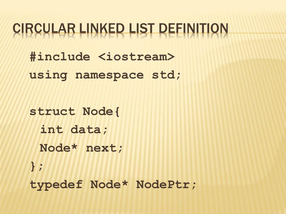 #include using namespace std; struct Node{ int data; Node* next; }; typedef Node* NodePtr;