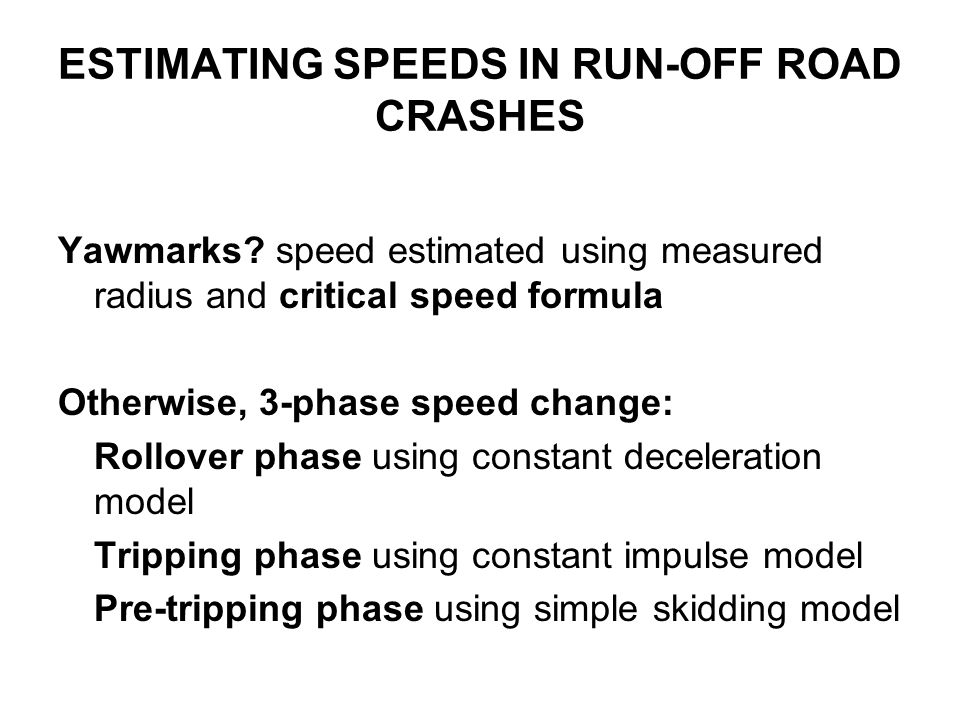 MATCHED CASE-CONTROL STUDY FOR RUN-OFF ROAD CRASHES