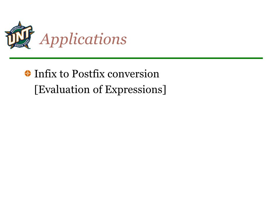 Applications Infix to Postfix conversion [Evaluation of Expressions]