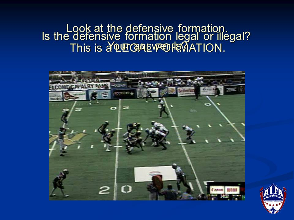 Is the defensive formation legal or illegal. This is an ILLEGAL FORMATION.