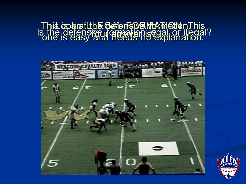 Is the offensive formation legal or illegal. This is a LEGAL FORMATION.