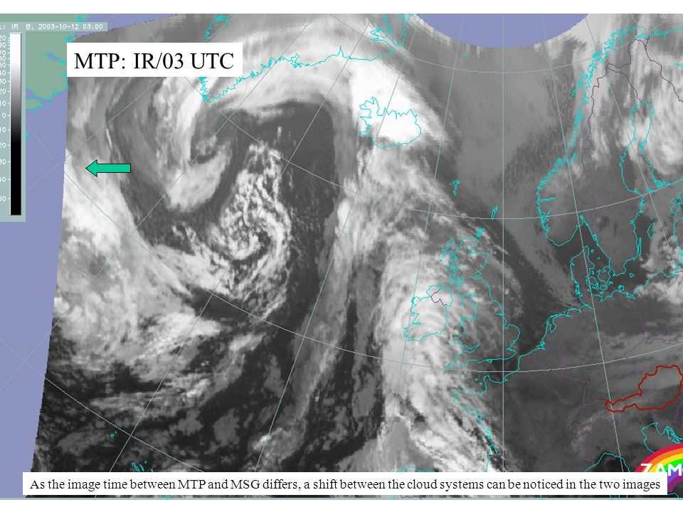 4 MTP: IR/03 UTC As the image time between MTP and MSG differs, a shift between the cloud systems can be noticed in the two images