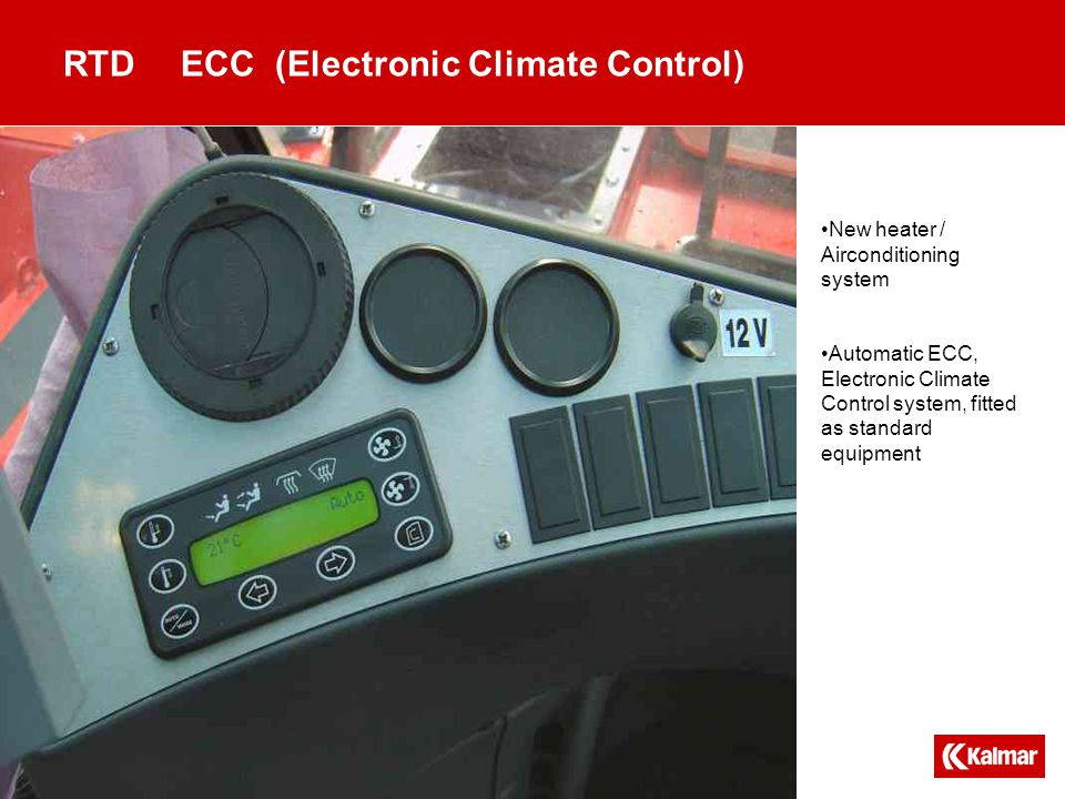RTDECC (Electronic Climate Control) New heater / Airconditioning system Automatic ECC, Electronic Climate Control system, fitted as standard equipment