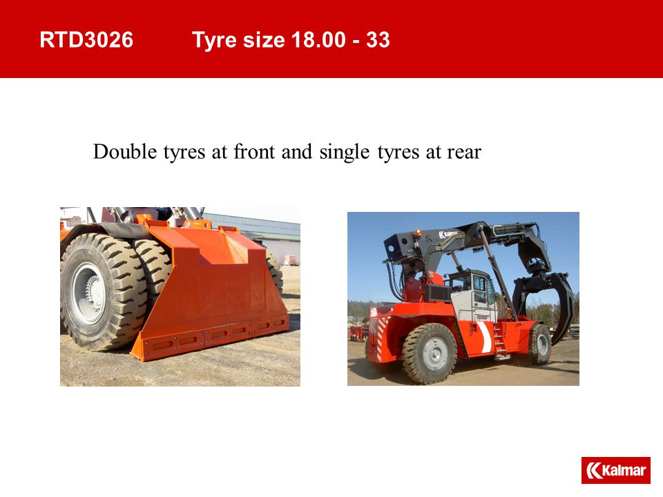 RTD3026 Tyre size 18.00 - 33 Double tyres at front and single tyres at rear