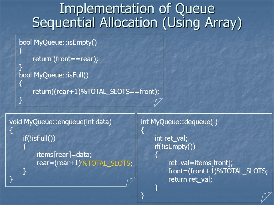 NULL Implementation of Queue Using Linked List frontrear Queue can also be implemented with linked list.