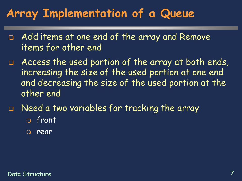 Data Structure 28 Priority Queues  Constructor for the ObjectPriorityQueue  Public ObjectPriorityQueue(int highest)  Initialize an empty priority queue  getFront  public Object getFront()  Get the highest priority item, removing it from this priority queue  Precondition: this queue is not empty  Postcondition : return value is highest priority item of this queue and the item has been removed