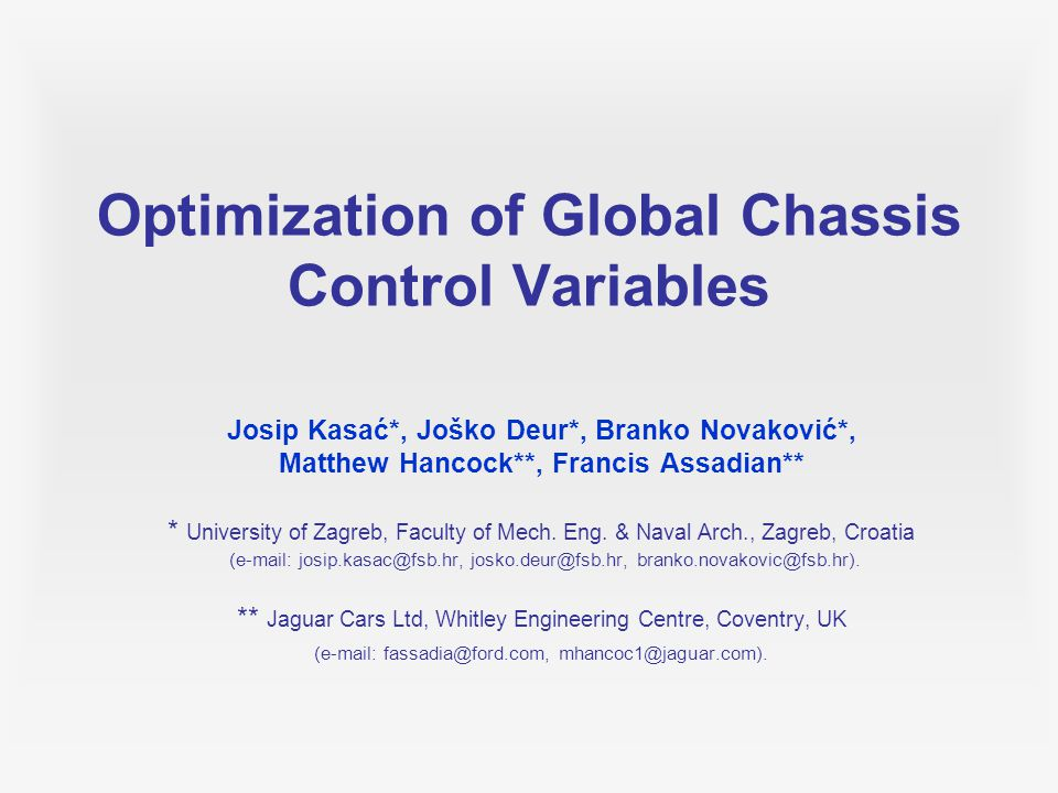 22 Conclusions A back-propagation-through-time (BPTT) exact gradient method for optimal control has been applied for control variable optimization in Global Chassis Control (GCC) systems.