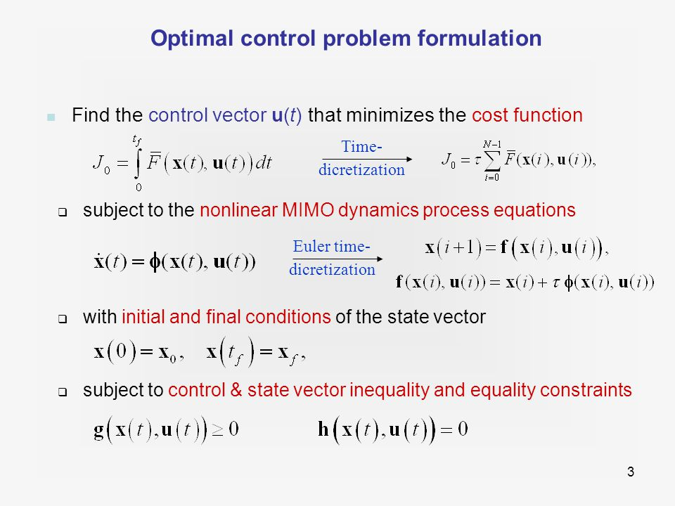 4 Extending the cost function with constraints-related terms Basic cost function defined above Penalty for final state condition Penalty for inequality constraints Penalty for equality constraints Final problem formulation Weighting factors