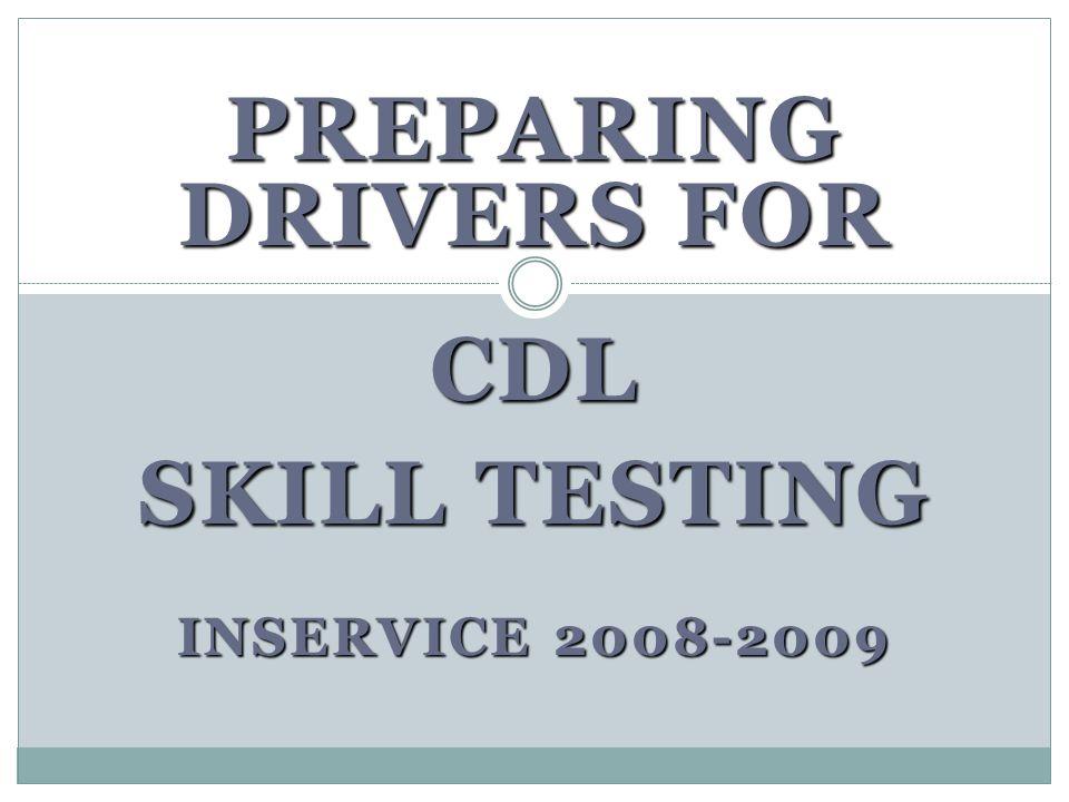 Driver CDL Preparation Be Prepared Be Successful