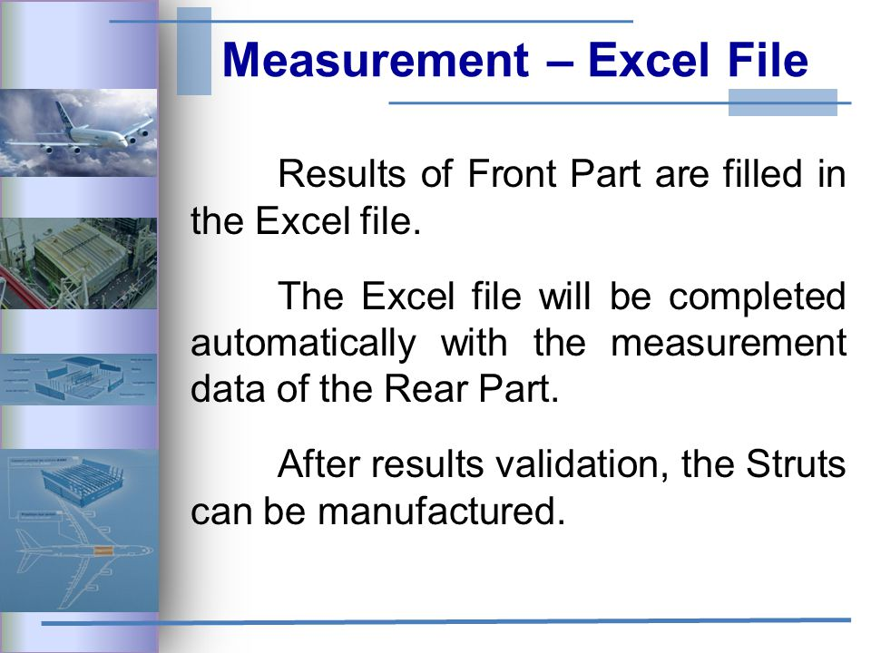 Measurement – Excel File Results of Front Part are filled in the Excel file.