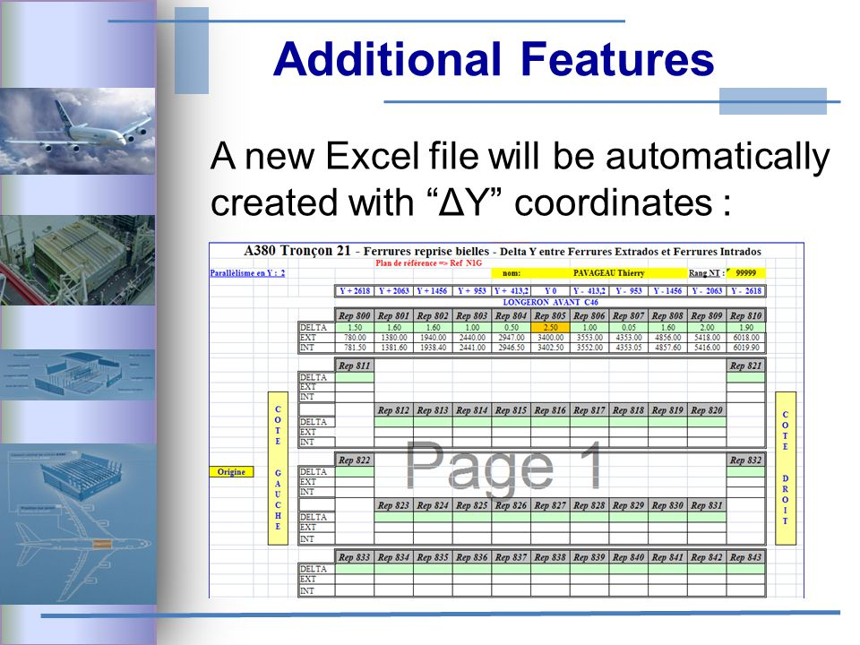 Additional Features A new Excel file will be automatically created with ΔY coordinates :