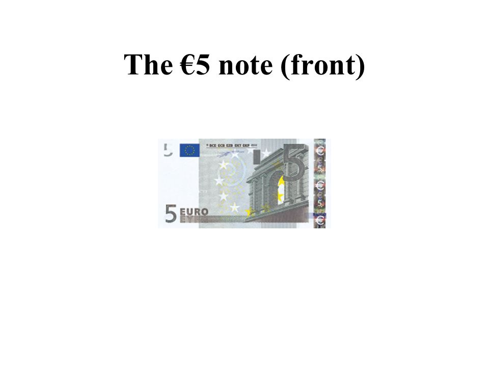 The €5 note (front)