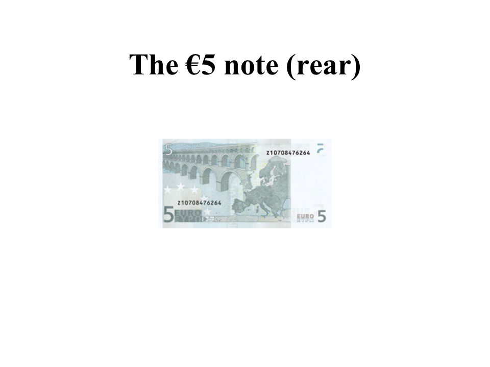 The €5 note (rear)