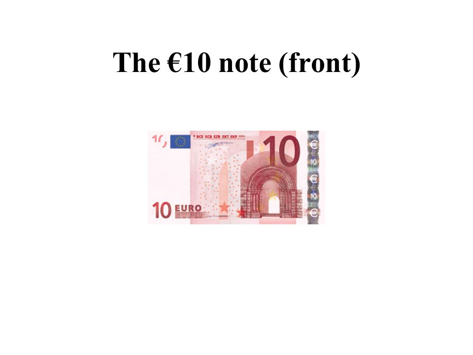The €10 note (front)