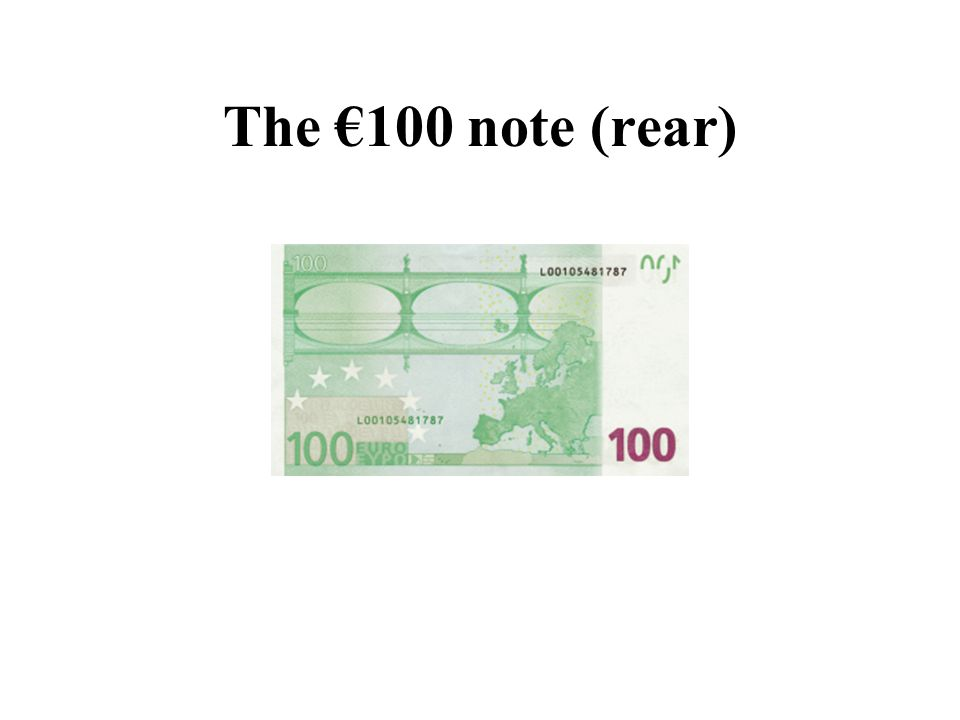 The €100 note (rear)