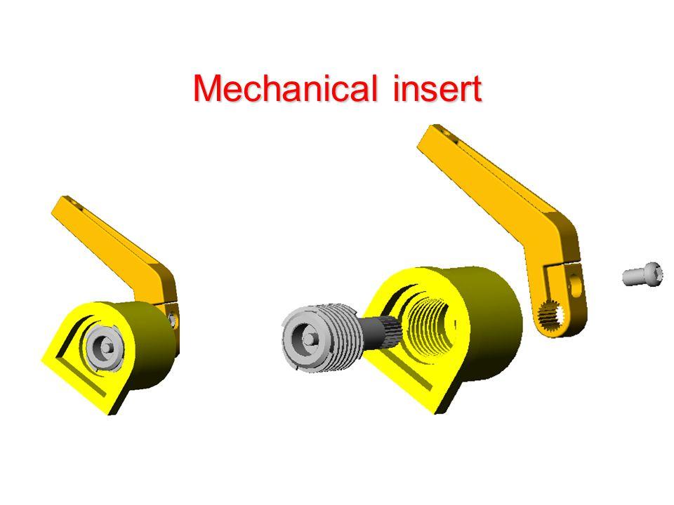 Mechanical insert