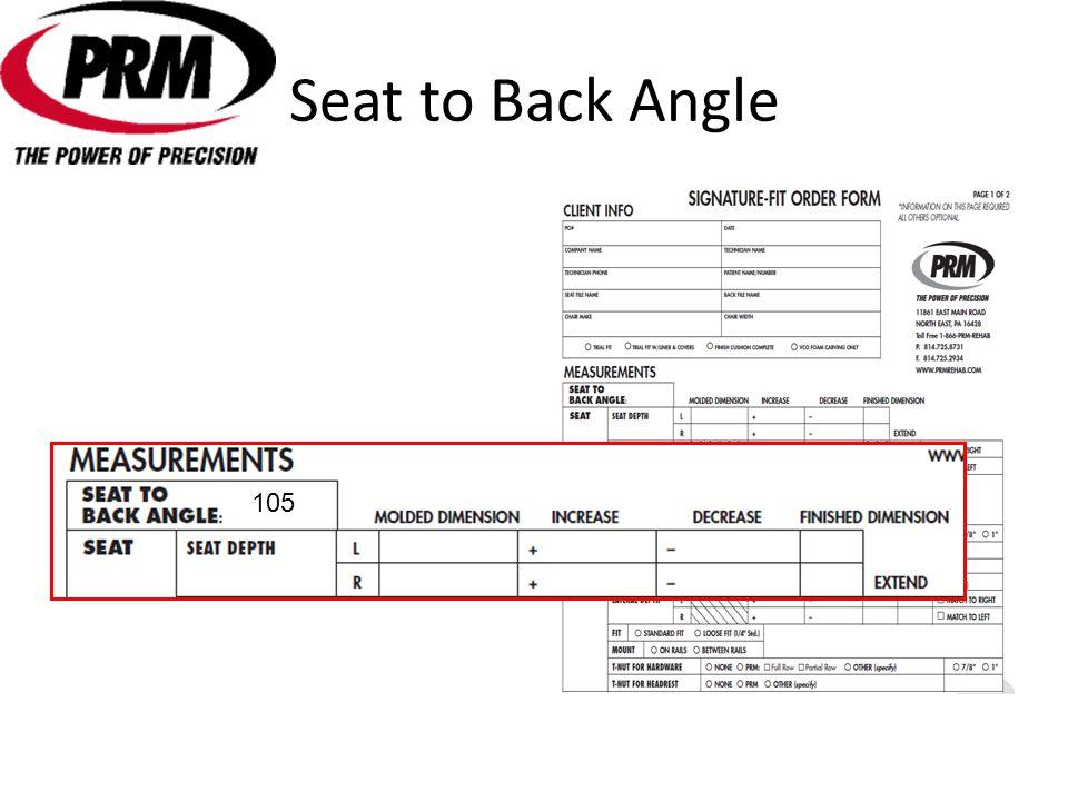 Seat to Back Angle 105