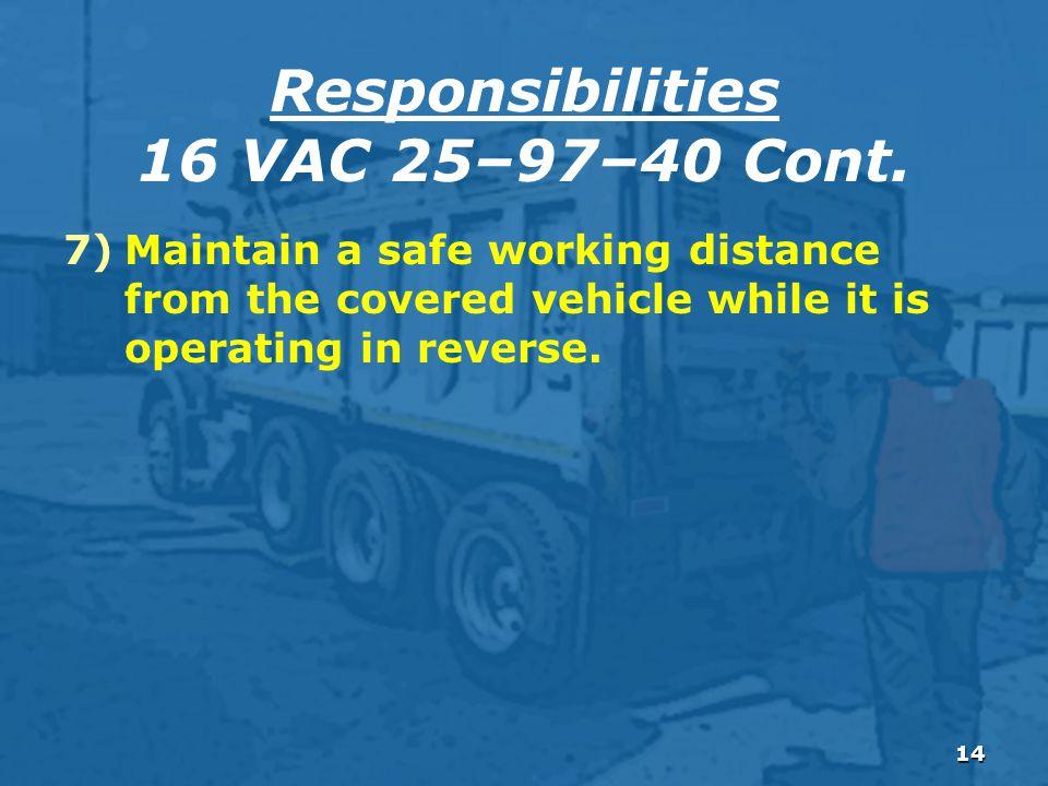 14 Responsibilities 16 VAC 25–97–40 Cont.