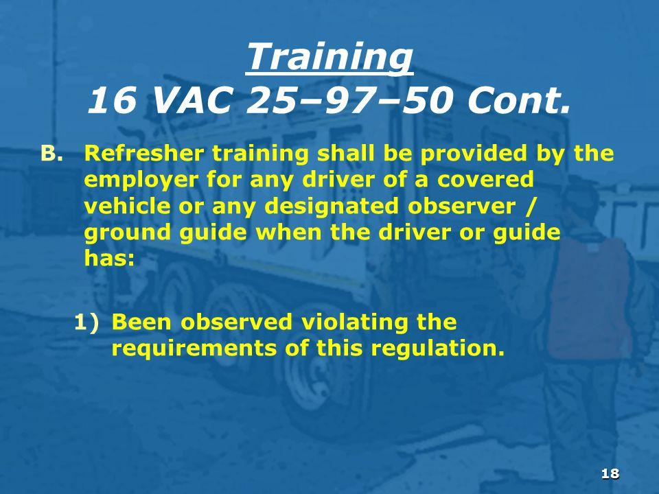 18 Training 16 VAC 25–97–50 Cont.